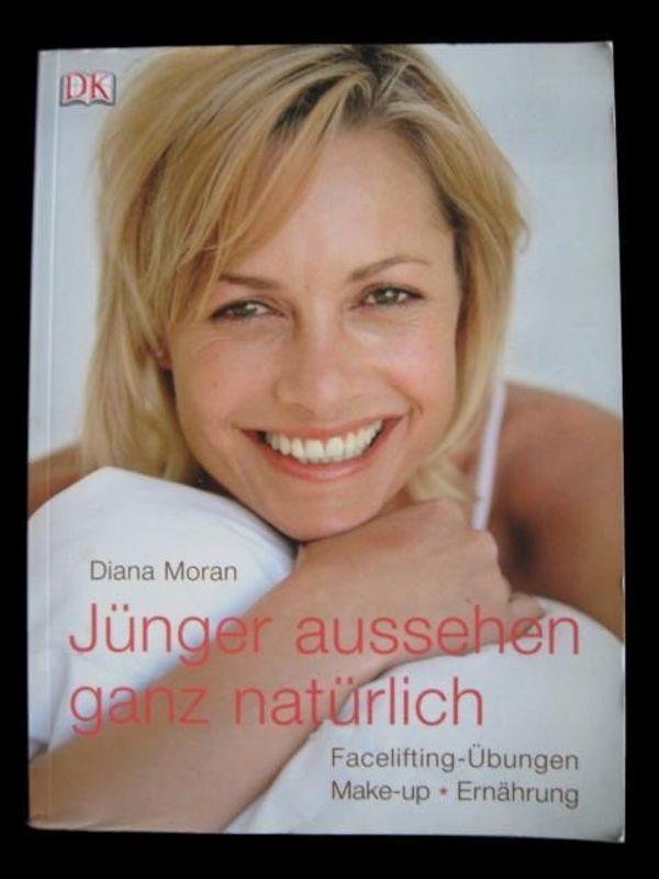 Diana Moran - Jünger aussehen ganz