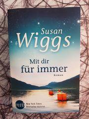 Susan Wiggs Mit dir für