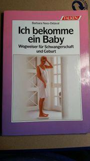 Schwangerschaft - Ich bekomme ein Baby -