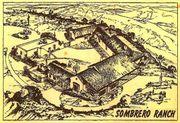 Sombrero Ranch* Sombrero