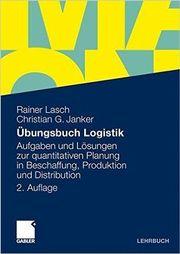 Übungsbuch Logistik - Gabler Lehrbuch - 2