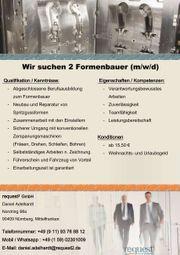 Wir suchen 2 Formenbauer m