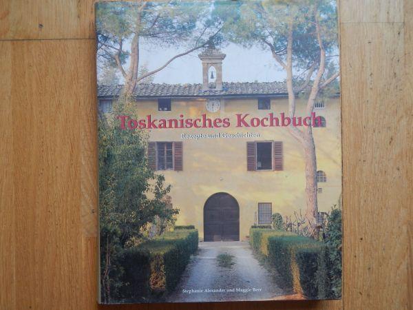 Toskanisches Kochbuch- Stephanie Alexander - Maggie